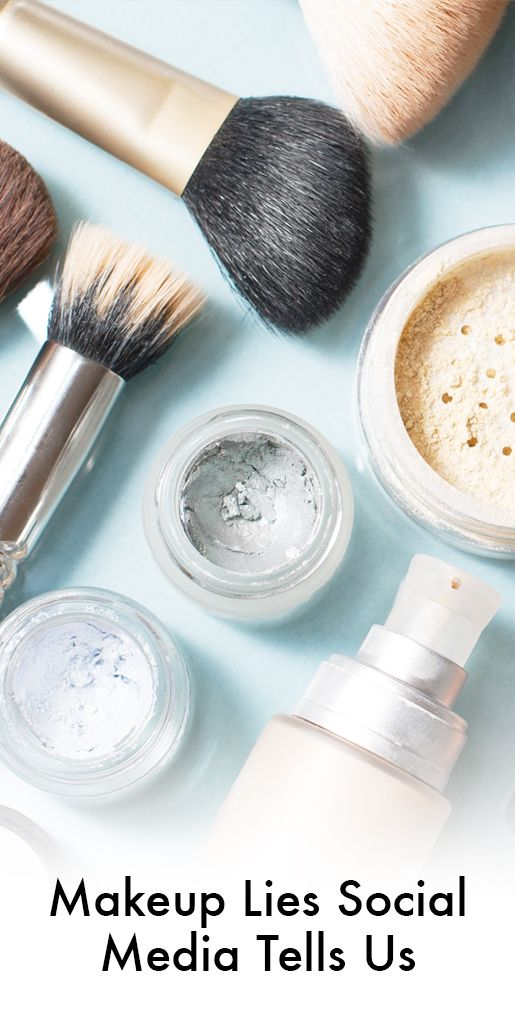 Instagram and Facebook affect a lot of our ideas on beauty trends and tips. However, here are ten makeup lies to ignore, straight from social media.