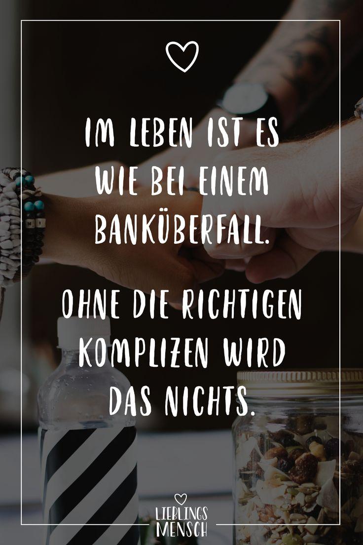 Visual Statements®️ Im Leben ist es wie bei einem Banküberfall. Ohne die ric…