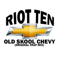 Riot Ten - Old Skool Chevy (Original Trap Mix) [FREE DOWNLOAD] by Riot Ten Music on SoundCloud