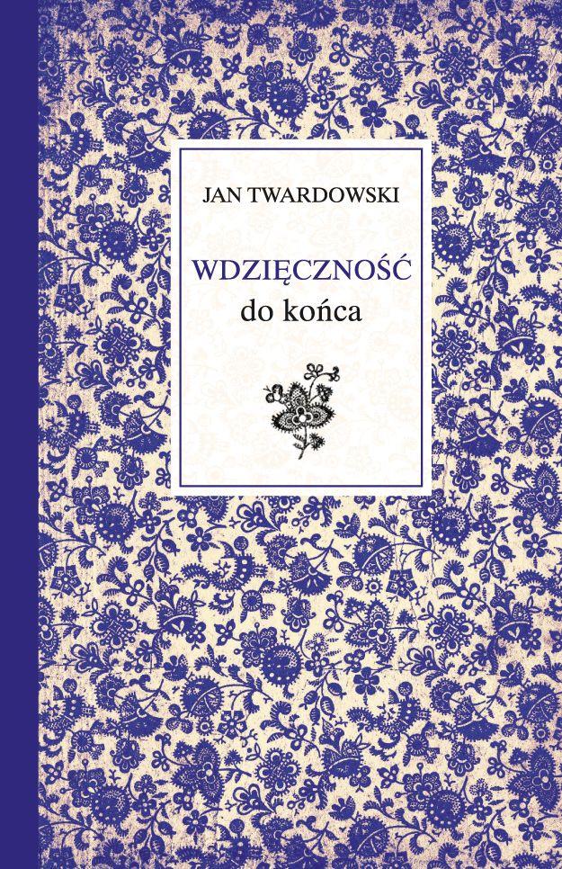 Wdzięczność do końca - ks. Jan Twardowski