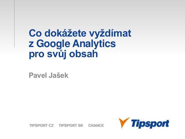 Co dokážete vyždímat z Google Analytics pro svůj obsah