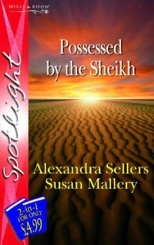 book cover of     Possessed by the Sheikh     by    Susan Mallery and     Alexandra Sellers