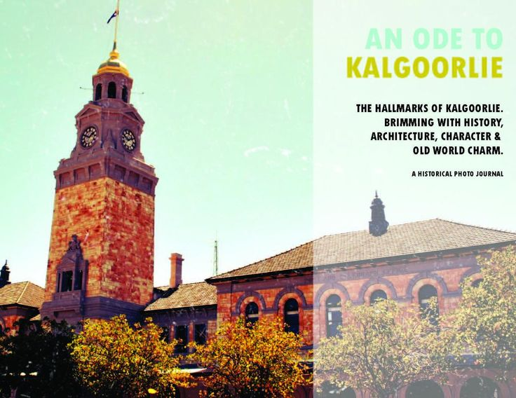 AN ODE TO KALGOORLIE | Kalgoorlie Boulder Tours Accommodation Information