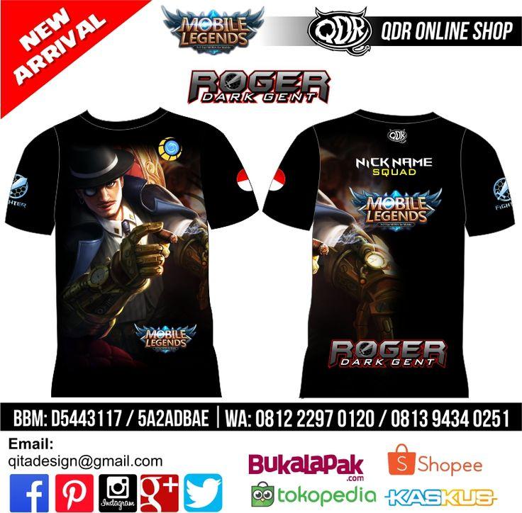 T-shirt Mobile Legends  Roger Skin Dark Gent untuk pemesanan: BBM D5443117 / 5A2ADBAE (Qdr online shop) WA/LINE 081222970120 / 08129434025 www.qdronlineshop.com