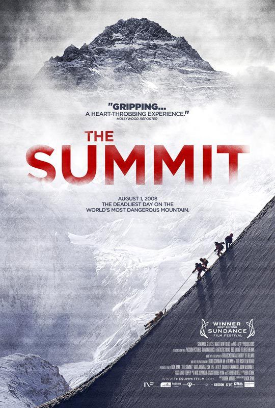 Directed by Nick Ryan.  With Christine Barnes, Hoselito Bite, Marco Confortola, Pat Falvey. The story of the deadliest day on the world's most dangerous mountain, when 11 climbers mysteriously perished on K2.