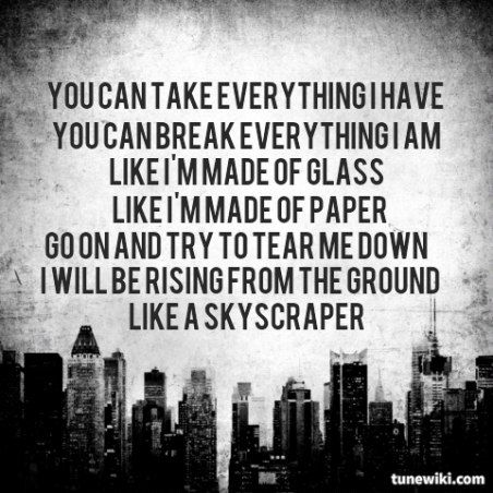 Skyscraper - Demi Lovato. ...judge me for pinning demi lovato lyrics i dare you