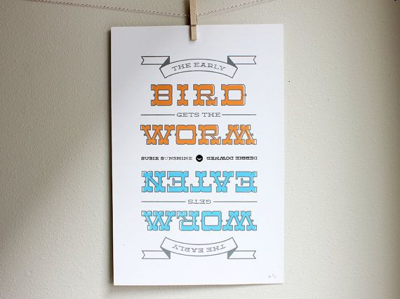 Silkscreen Poster  The Early Bird Gets the Worm The by est1986, $35.00