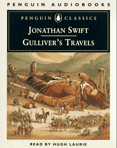 Gulliver's Travels  by Jonathan Swift --- what an amazing book!
