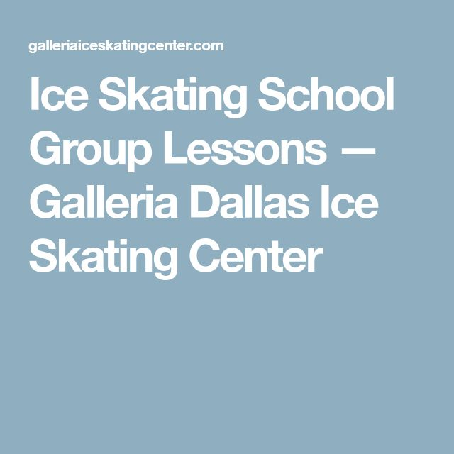 Ice Skating School Group Lessons — Galleria Dallas Ice Skating Center