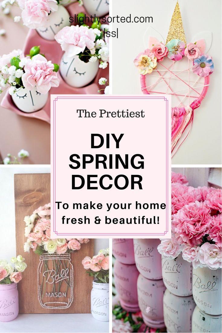 Diy Spring Decor Ideas To Brighten Up Your Home Spring Decor