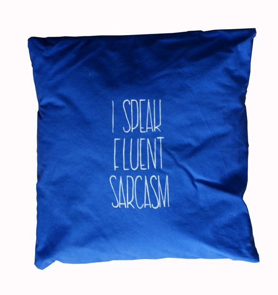 I speak fluent sarcasm Hand painted pillow. Blue by KropkaDesign #pillow #sarcasm #funny #handmade