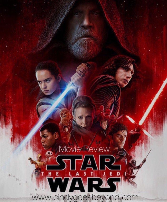 Movie Review: Star Wars The Last Jedi – Cindy Goes Beyond