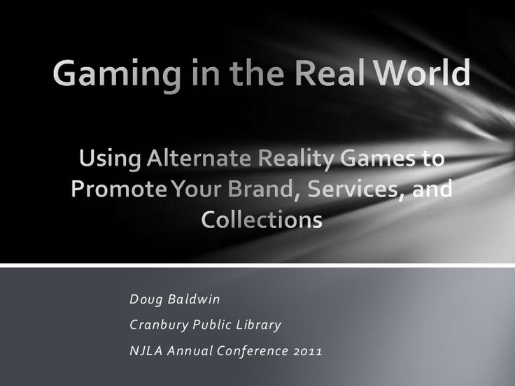gaming-in-the-real-world-alternate-reality-games-in-libraries by baldwind1976 via Slideshare
