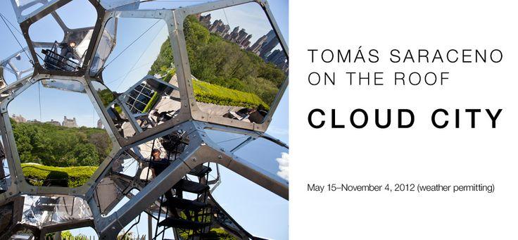 Tomas Saraceno on the Roof: Cloud City: Art Worth, Favorite Places, Art Now Conceptual, Art Architecture, Now Conceptual Art