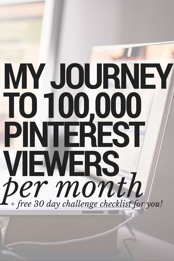 How I Get Over 100k Pinterest Viewers A Month