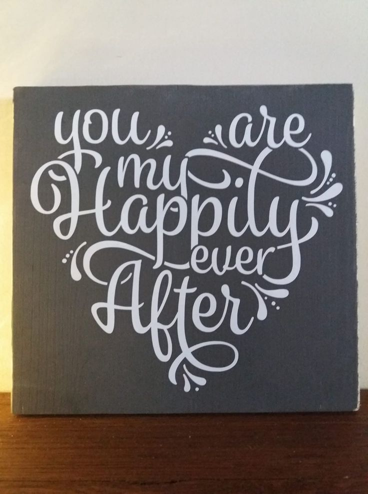 """""""You are my happily ever after"""" wooden sign"""