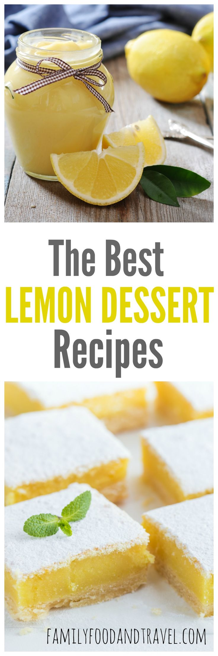25 Luscious Lemon Desserts: From Tangy to Sweet