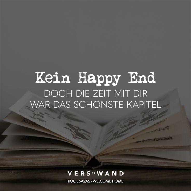 Kein Happy End doch die Zeit mit dir war das schönste Kapitel- Kool Savas- Welcome home