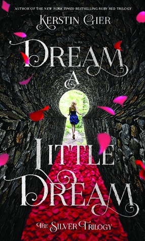 Dream a Little Dream (Silver, #1)
