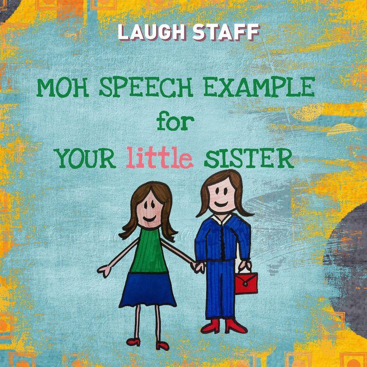 MOH Speech For Your Little Sister
