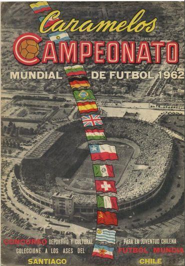 Mundial de Futbol Chile 1962 . Salio Campeon Brasil tras ganarle 3 - 1 a Ceskoslovensko