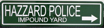 DUKES of HAZZARD POLICE IMPOUND YARD STREET SIGN ** Be sure to check out this awesome product.