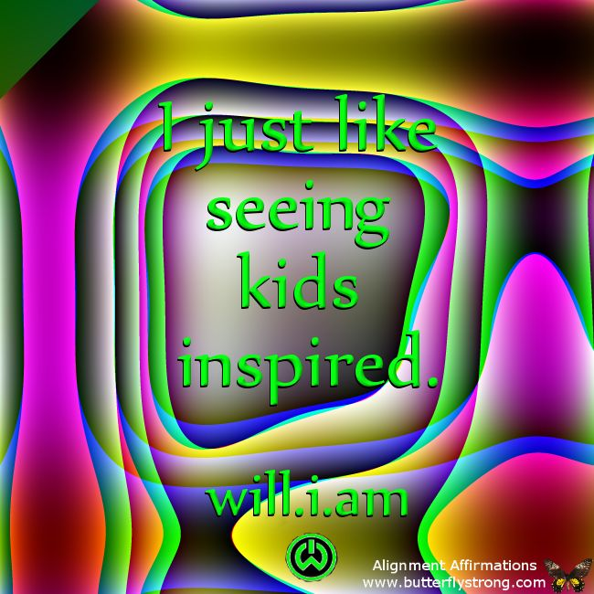 I just like seeing kids inspired! #wisewords #will.i.am #iamwill