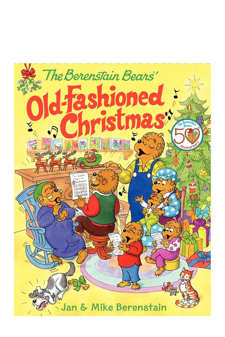 The Berenstain Bears Old Fashioned Christmas