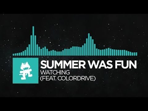 Summer Was Fun - Watching (feat. Colordrive).