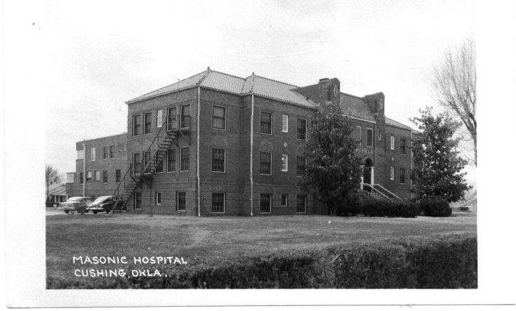 Masonic Hospital, Cushing, Oklahoma, where I was born in 1952