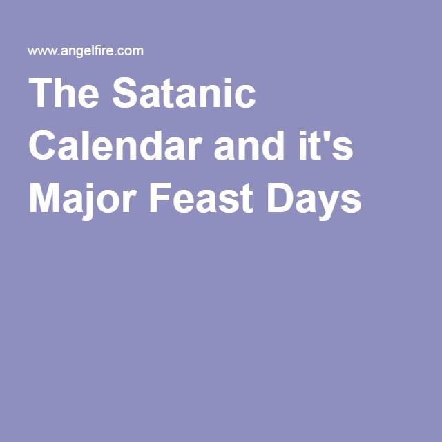 The Satanic Calendar and it's Major Feast Days