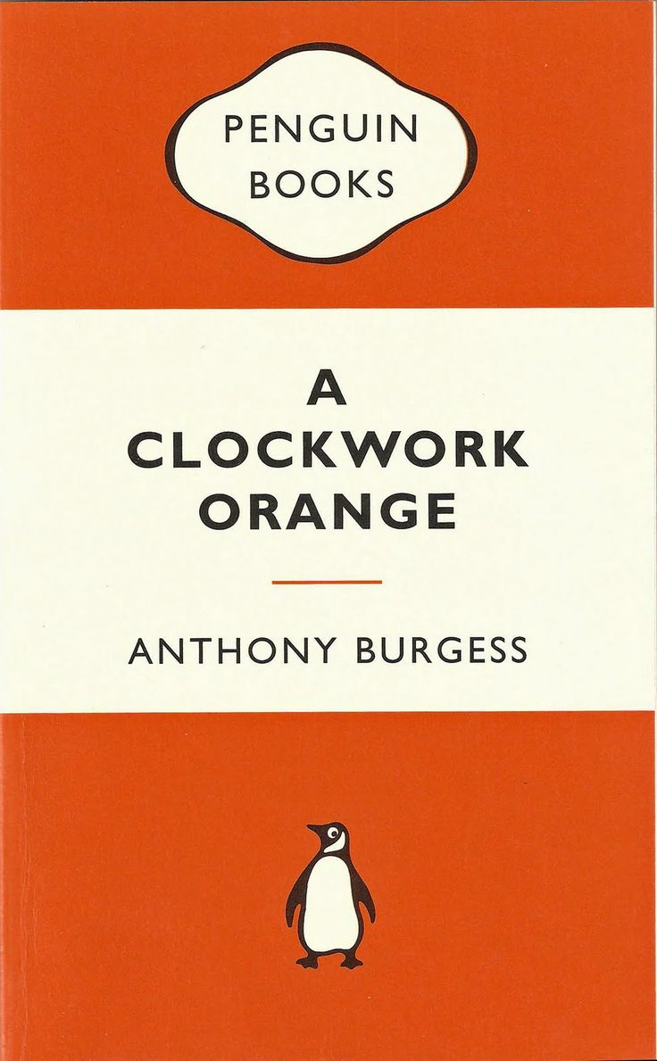 best a clockwork orange quotes a clockwork a clockwork orange by anthony burgess