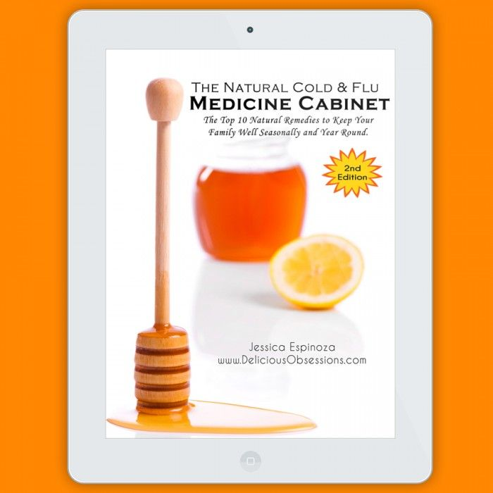 The Natural Cold & Flu Medicine Cabinet: My Top 10 Natural Remedies to Keep Your Family Well, Seasonally and Year-Round // deliciousobsessions.com