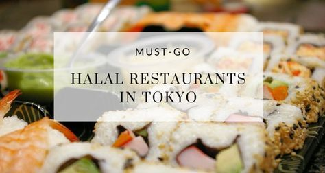 Check out must-try Muslim-friendly restaurants in Tokyo during your next Halal trip to Japan. The best Halal Japanese food blog for Tokyo.
