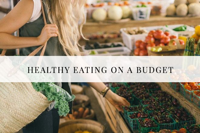 ADVICE: HEALTHY EATING ON A BUDGET
