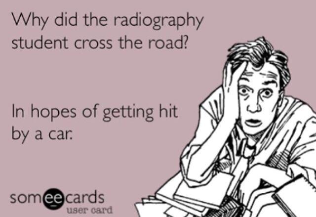 Xray school. Rad student. Radiology school. Radiography student.
