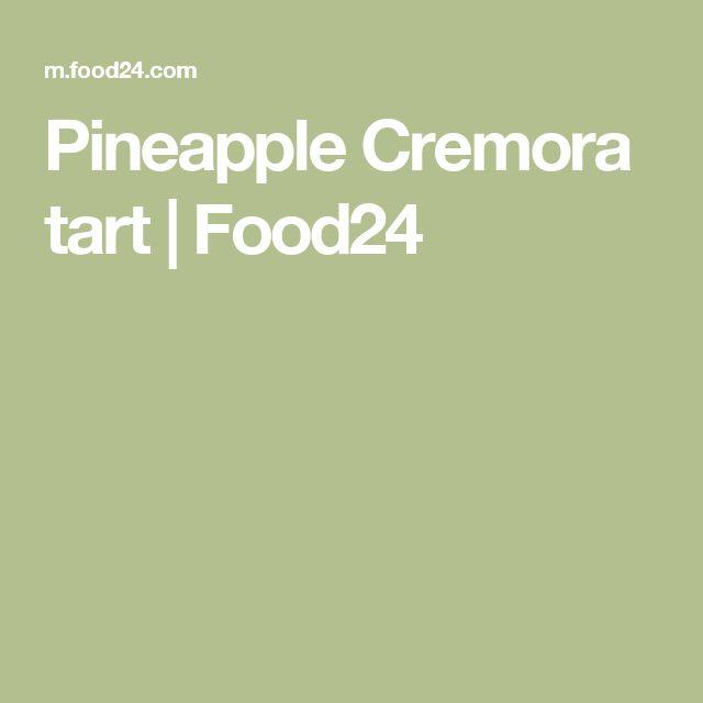 Pineapple Cremora tart | Food24