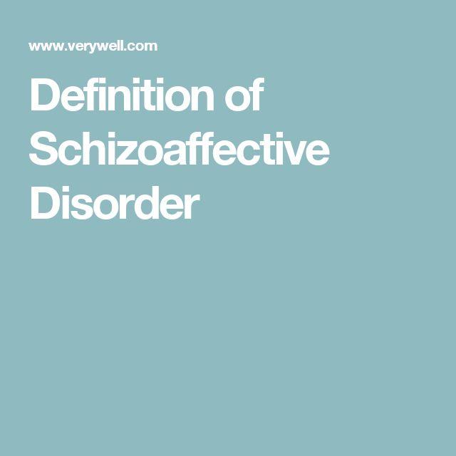 Definition of Schizoaffective Disorder