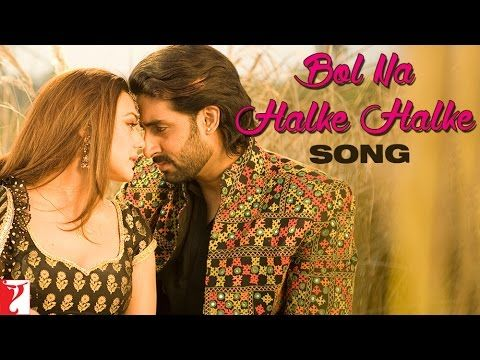 Bol Na Halke Halke - Jhoom Barabar Jhoom Mp3 Download