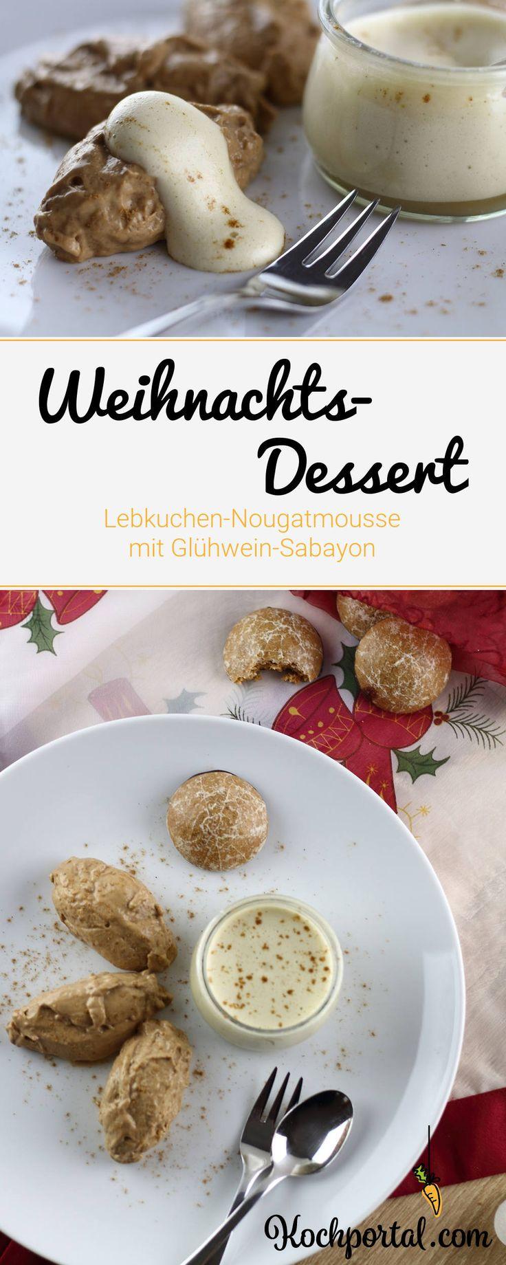 Weihnachtsdessert - Lebkuchen-Nougatmousse mit Glühwein-Sabayon #weihnachtsdessert #lebkuchenmousse #nougatmousse #glühweinsabayon
