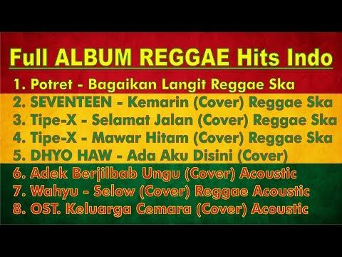 Lagu Indonesia Versi Reggae Full Album Bagaikan Langit Kemarin Adek Berjilbab Ungu Youtube Lagu Langit Indonesia