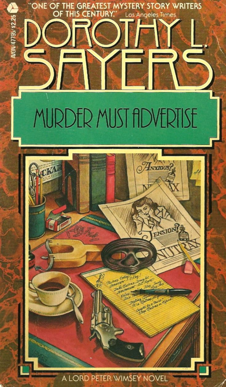 Lord Peter Wimsey From Murder Must Advertise By Dorothy Sayers: The Men  (and Women