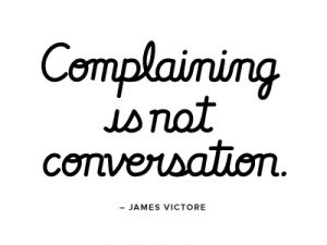 Weekend Challenge Abstaining From Complaining Quote Me Out