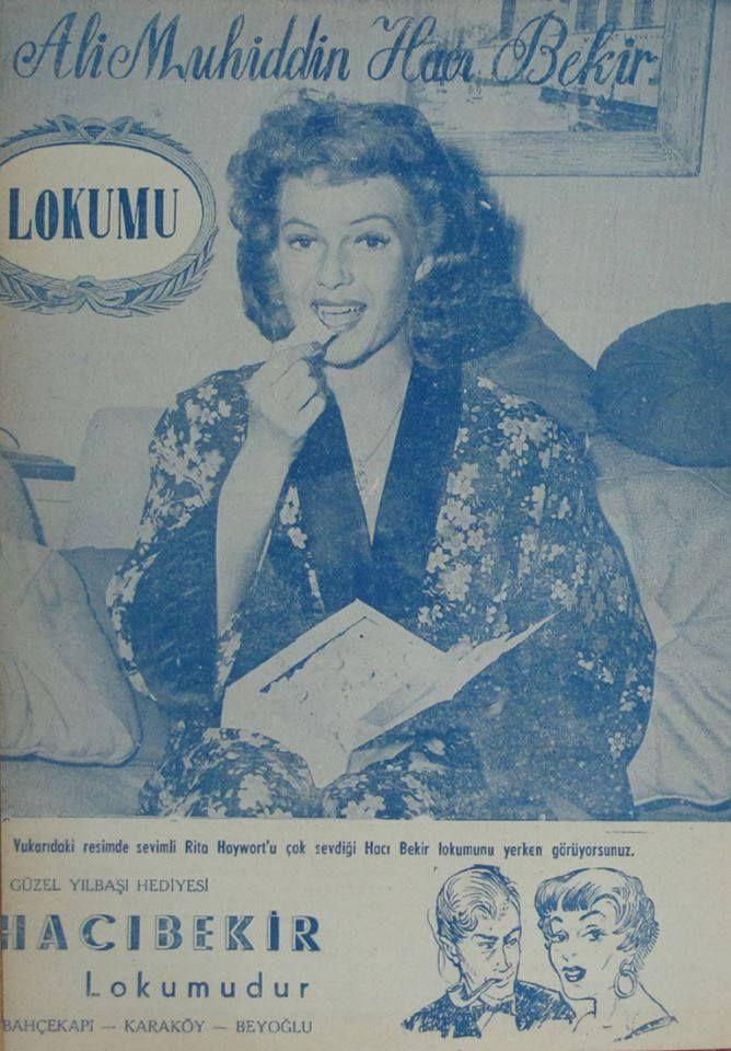Rita Hayworth ''Ali Muhittin Hacı Bekir Lokumu''nun Tanıtımında...#istanbul #eskireklam #HacıBekir #Lokumu #istanlook