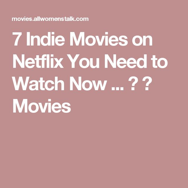 1000 ideas about indie movies on pinterest film making movies and netflix instant. Black Bedroom Furniture Sets. Home Design Ideas