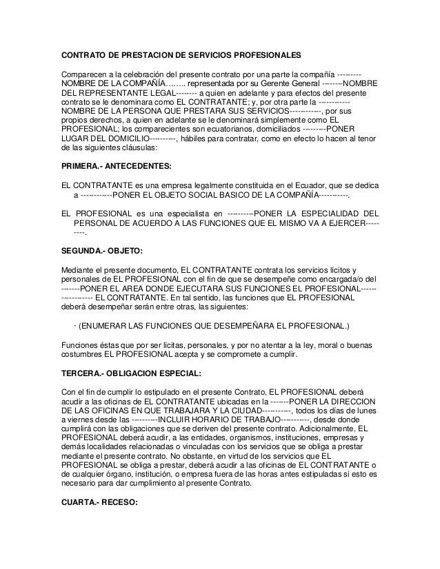 CONTRATO DE PRESTACION DE SERVICIOS PROFESIONALES  Comparecen a la celebración del presente contrato por una parte la compa...