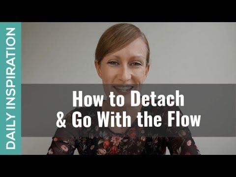 3 steps for how to detach and go with the flow. Particularly helpful when you're stressed and anxious about things you can't control. Plus click through for the free visualization audio download for surrender - https://goo.gl/Zf8nkp