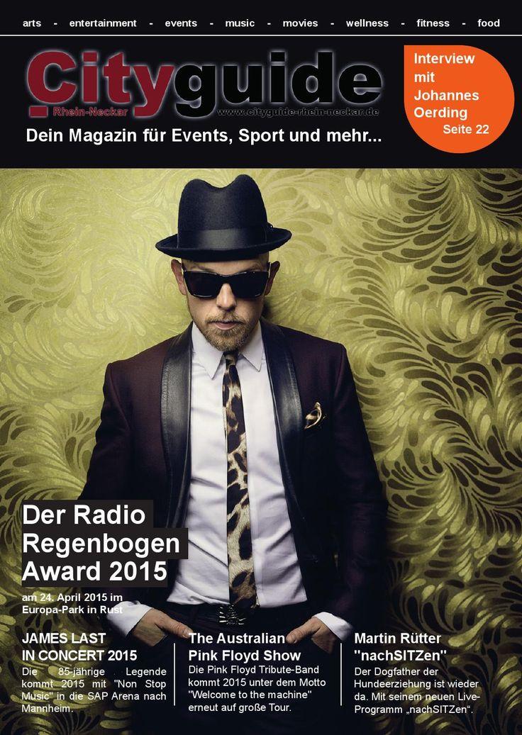 Cityguide Rhein Neckar April 2015  Cityguide Rhein Neckar das monatlich & kostenlos erscheinende Magazin für Events und Neuigkeiten aus der Metropolregion Rhein-Neckar.