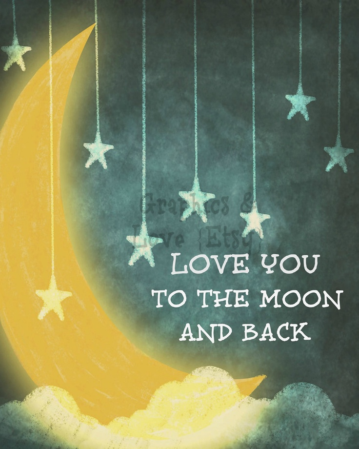 Love you to the moon and back art print Etsy. | Happy ...