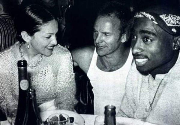 Madonna, Sting and Tupac hanging out.